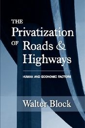 The Privatization of Roads and Highways cover.jpg