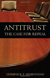 Antitrust The Case for Repeal cover.jpg
