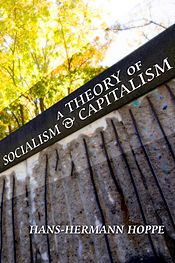 A Theory of Socialism and Capitalism 2010 edition cover.jpg