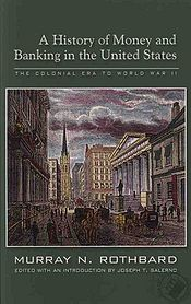 A History of Money and Banking in the United States cover.jpg