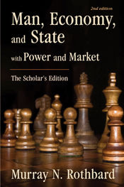 Man, Economy, and State w Power & Market 2nd edition cover.jpg